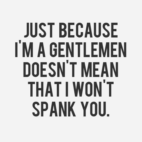 Gentleman-spank