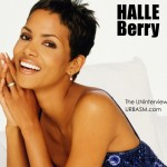 Halle Berry – The Uninterview