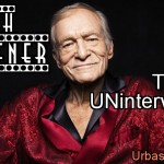 Hugh Hefner – The Uninterview