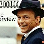 Frank Sinatra – The Uninterview