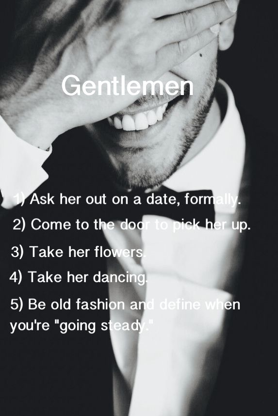How To Know If You Are Dating A Gentleman