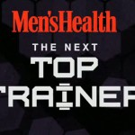 Men's Health is Looking for their Next Top Trainer